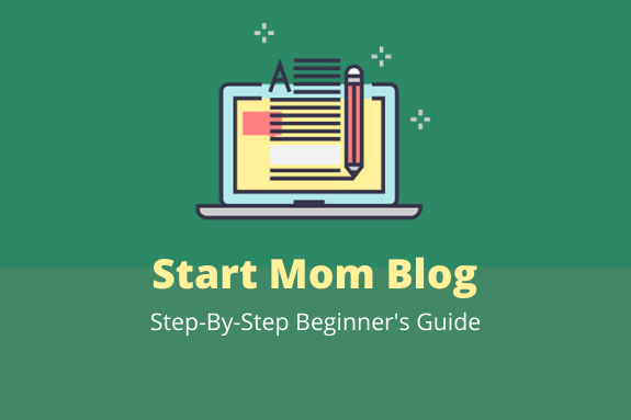 how to start mom blog