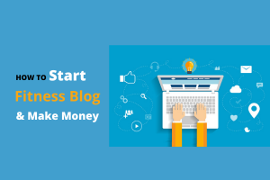 How to Start Fitness blog